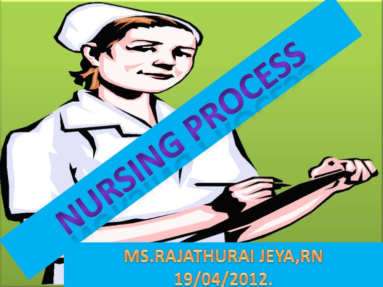 Nursing process.