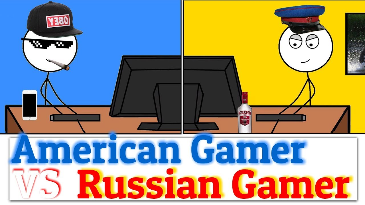 RUSSIAN Gamers VS AMERICAN Gamers.