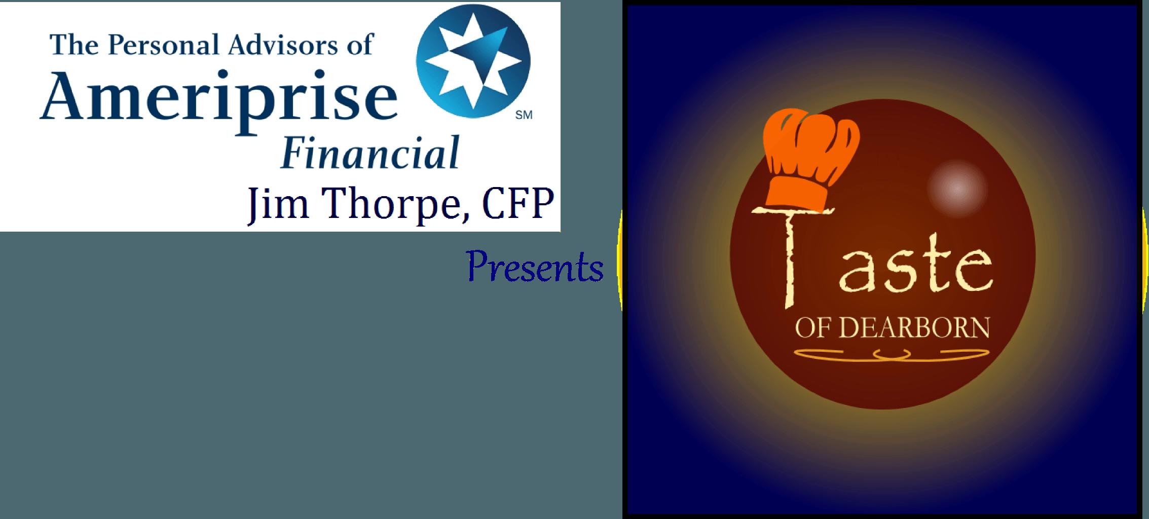 Jim Thorpe Ameriprise Financial presents Taste of Dearborn.