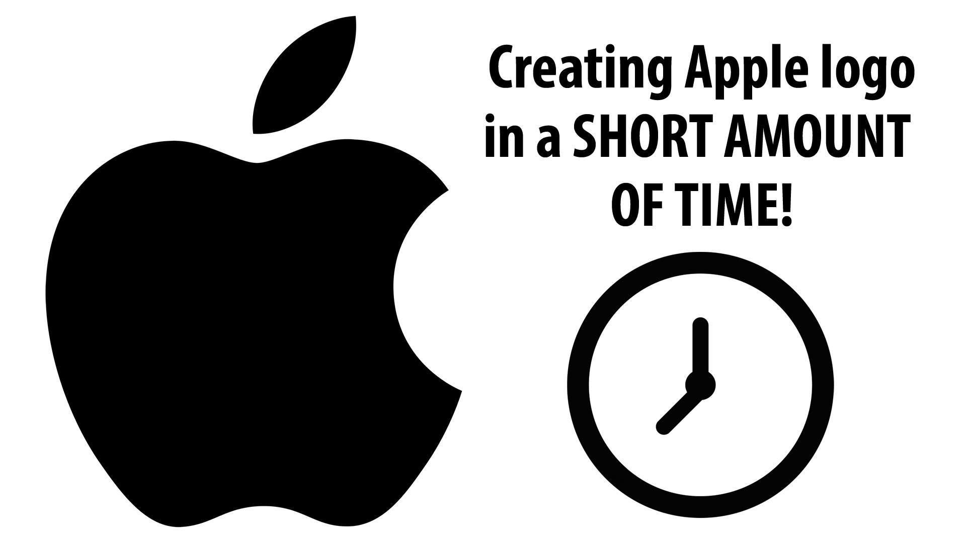 Creating the Apple Logo in a short amount of time.