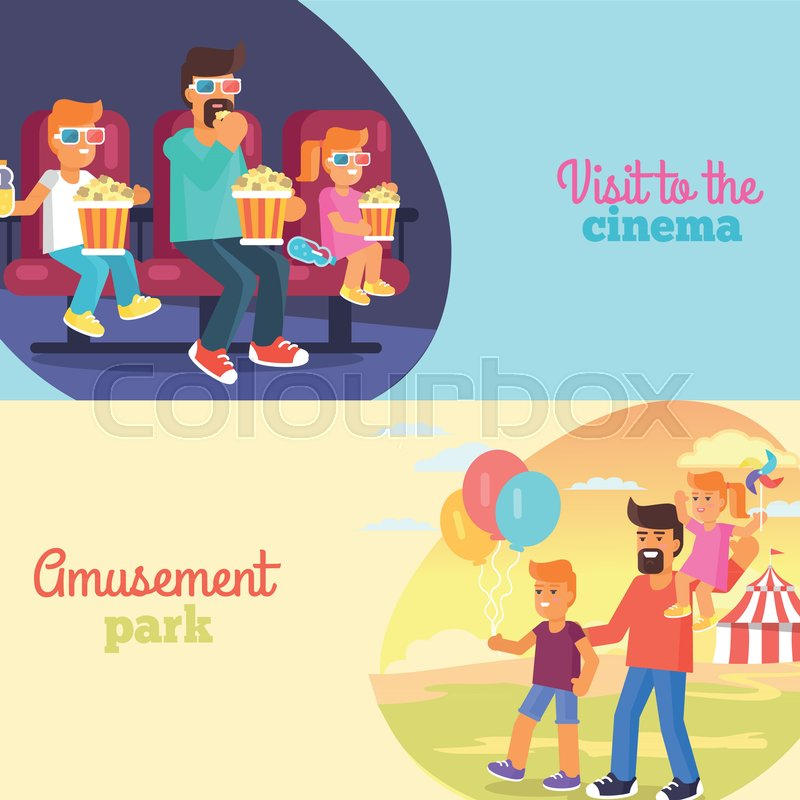 Visit to cinema and amusement park.