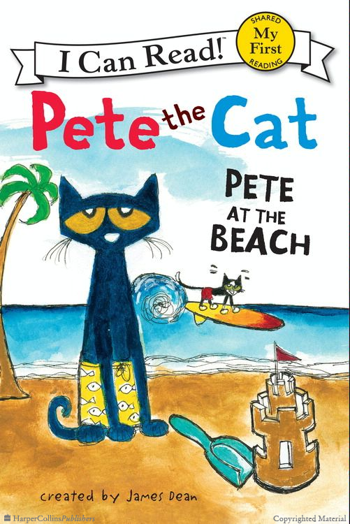 Pete the Cat: Pete at the Beach.