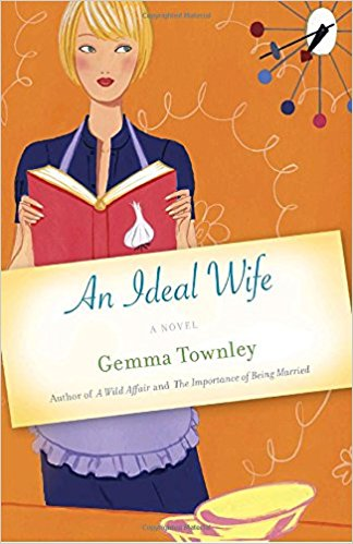 An Ideal Wife: A Novel: Gemma Townley: 9780345499844: Amazon.com.