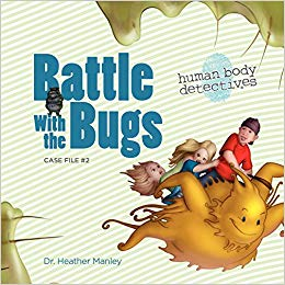 Battle with the Bugs: An Imaginative Journey Through the.