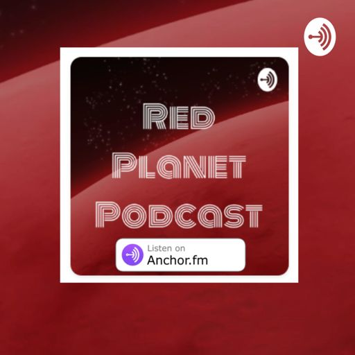Red Planet Podcast on RadioPublic.