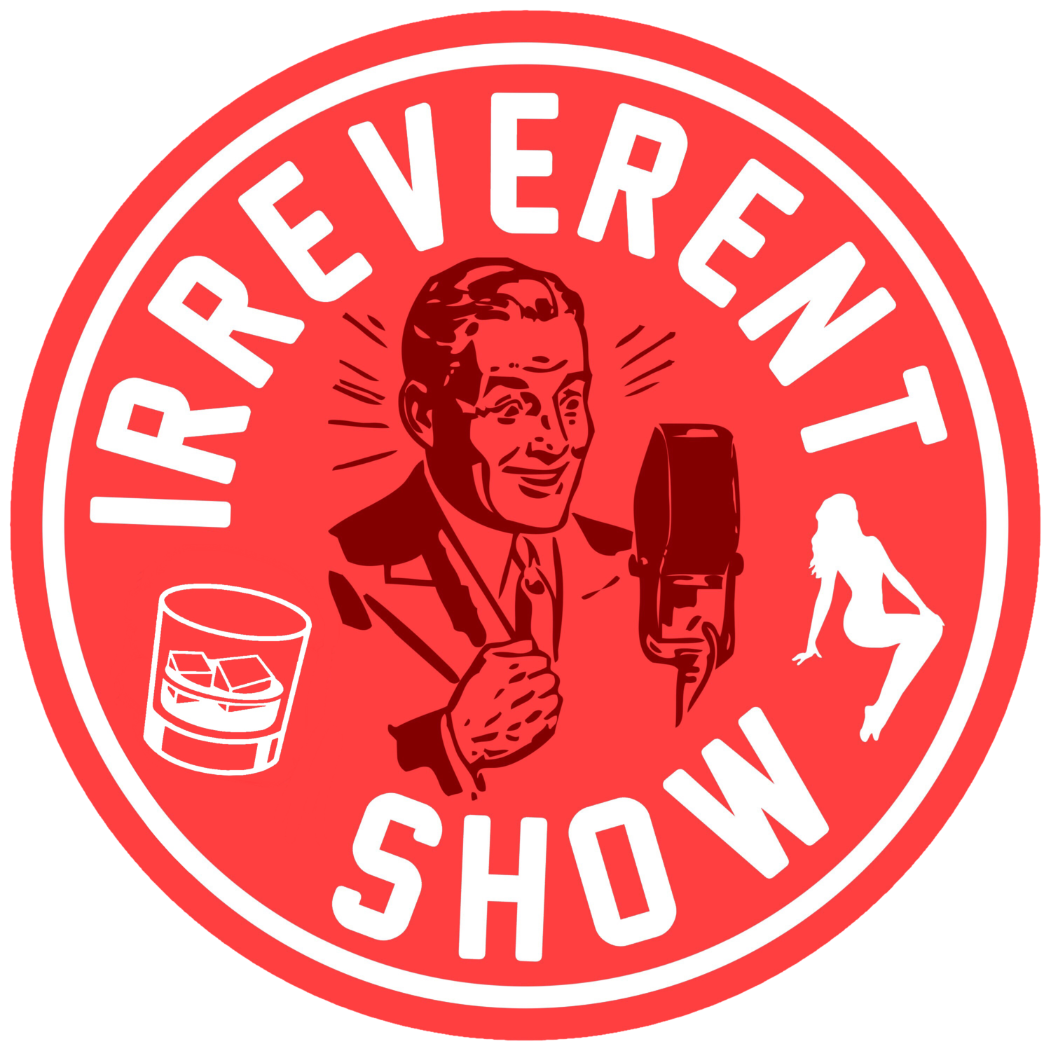 ANCHOR FM — The Irreverent Show.
