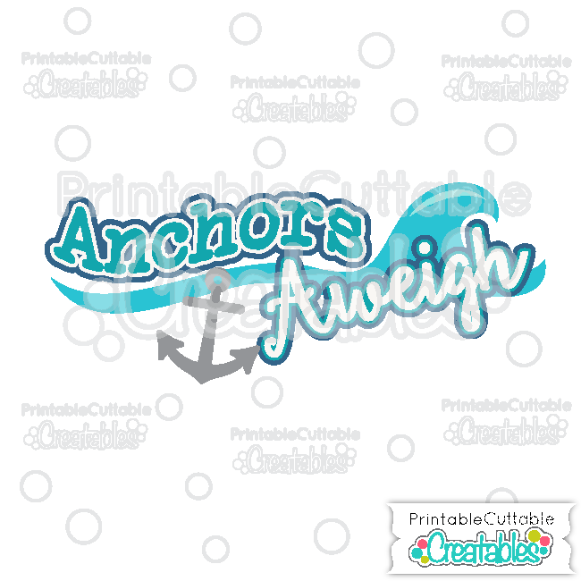 Anchors Aweigh Scrapbook Title SVG Cutting File for.