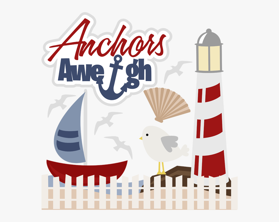 Anchors Aweigh Svg Files For Scrapbooking Sailboat.