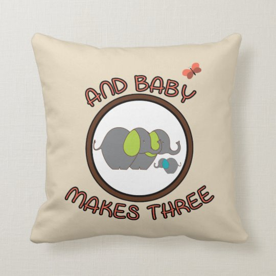 Cute Sayings Baby Makes Three Elephant Pillow.