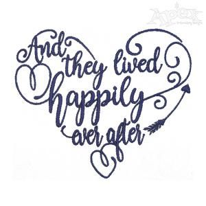 And They Lived Happily Ever After Embroidery Designs.