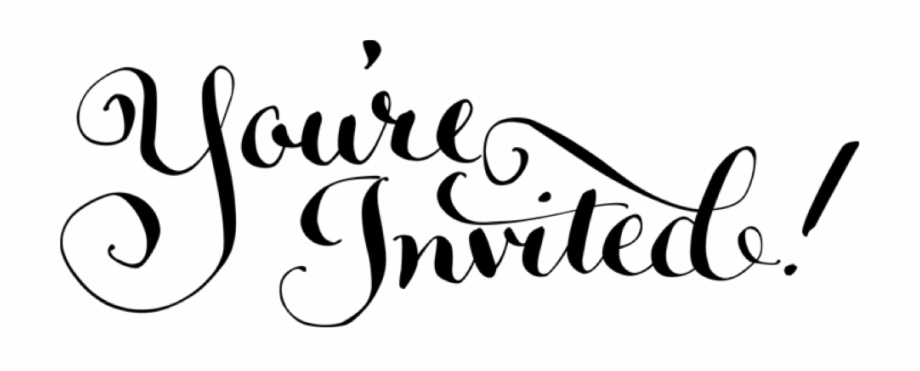 Youre You Are All Invited.