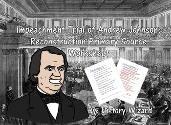 Impeachment Trial of Andrew Johnson:Reconstruction Primary.