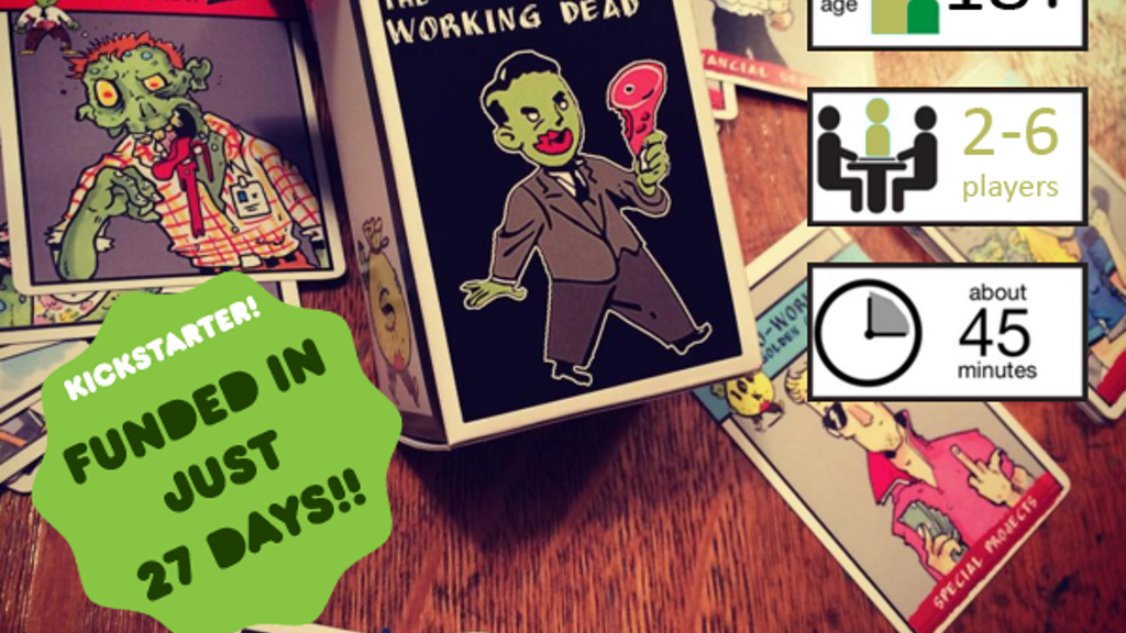 The Working Dead: An Undead Office Game by Andrew Young.