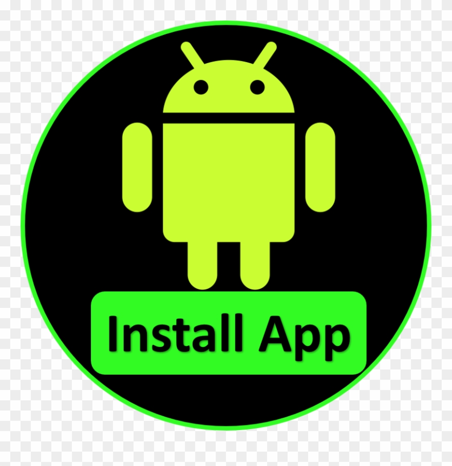 Install Our Android Apps.