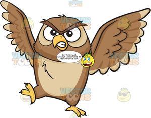 An angry night owl.