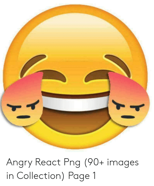 Angry React Png 90+ Images in Collection Page 1.