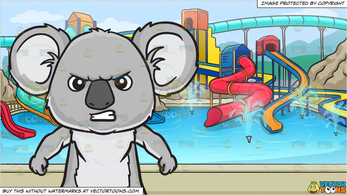 clipart #cartoon An angry koala bear and A Cool Water Park.