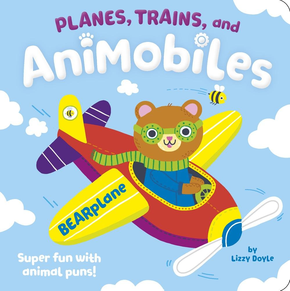 Planes, Trains, and Animobiles: Super Fun With Animal Puns.