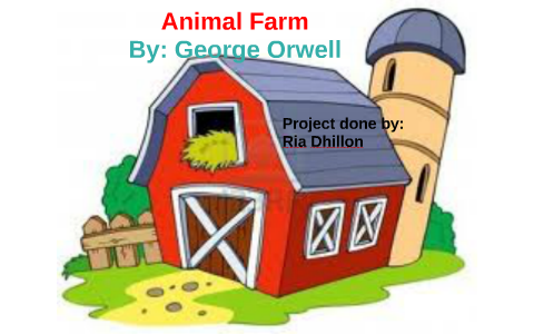 Animal Farm by Ria Dhillon on Prezi.