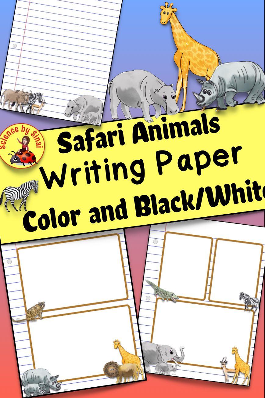 WRITING PAPER Safari Animals.