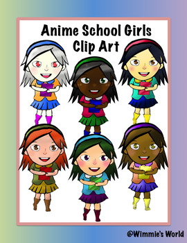 Anime School Girl Pack (6 School Girls Clip Art) by Wimmie's World.