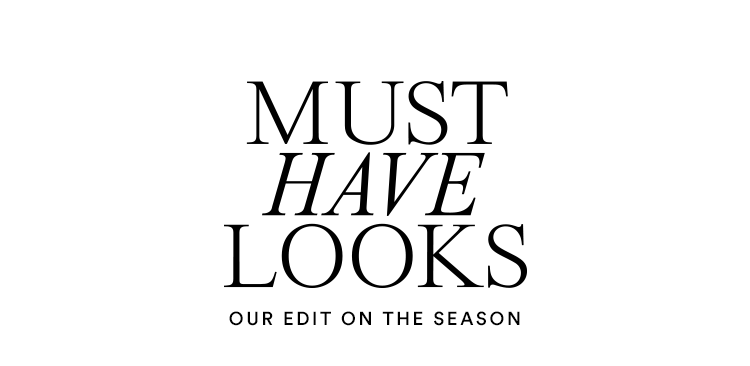 Our Top Looks of the Season.