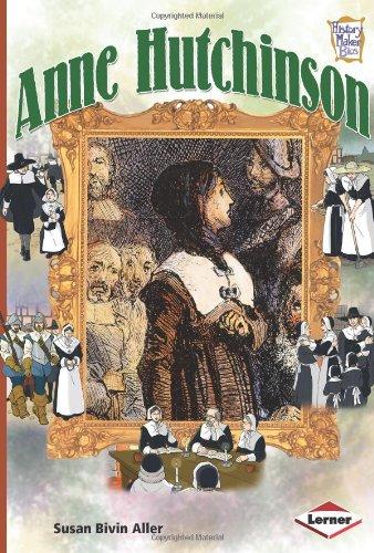 Anne Hutchinson (History Maker Bios): Susan Bivin Aller.
