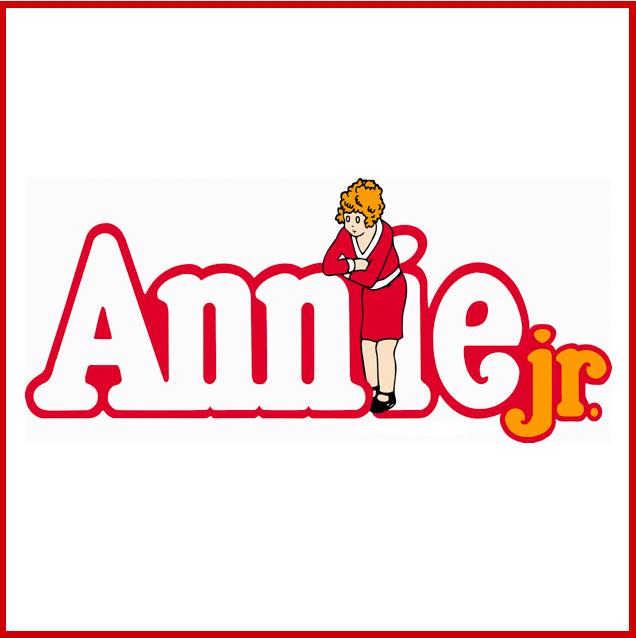 Annie, Jr. 5 PM & 7:30 PM.