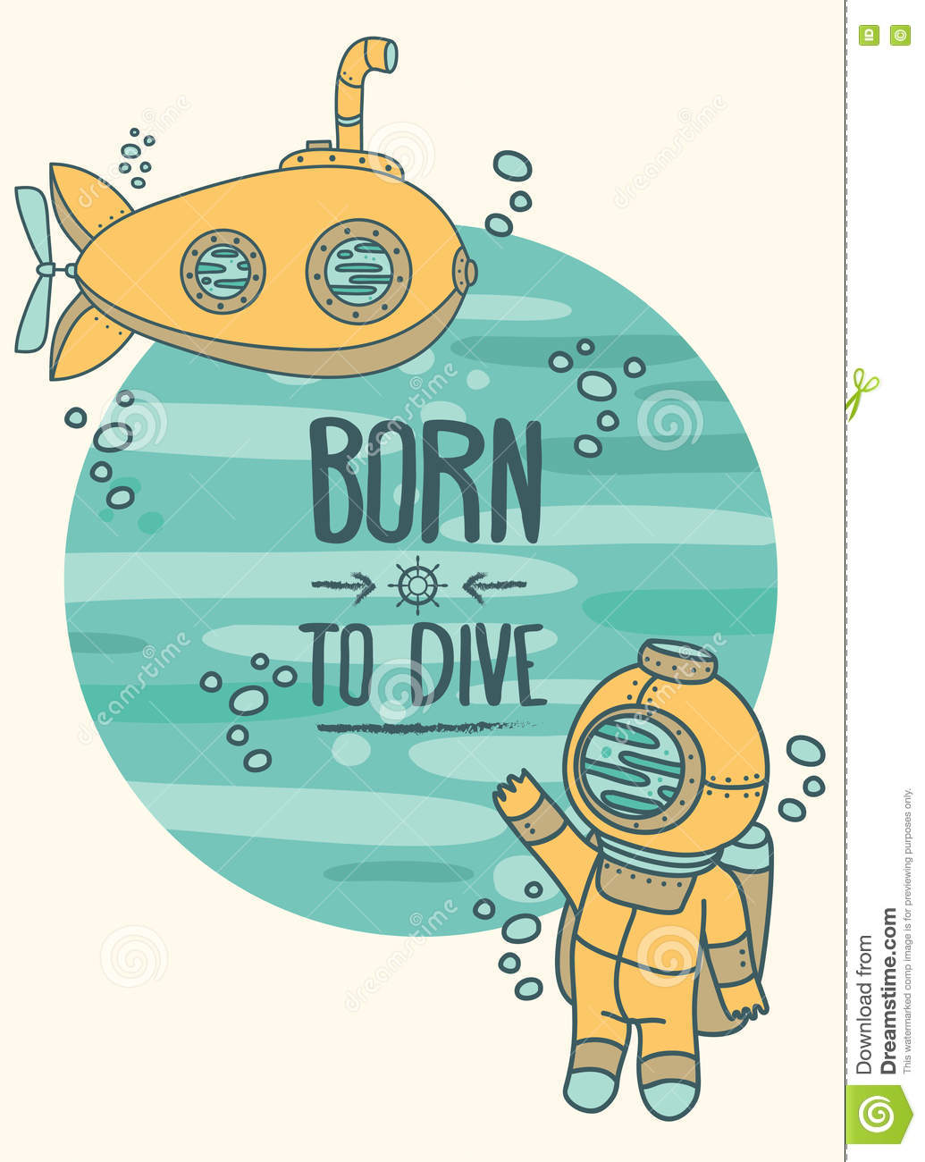 Born To Dive Poster, Card With Vintage Submarine And Diver Stock.