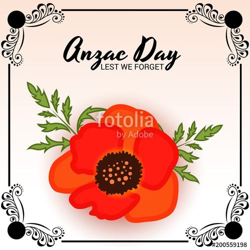 Anzac Day(Lest we forget).\