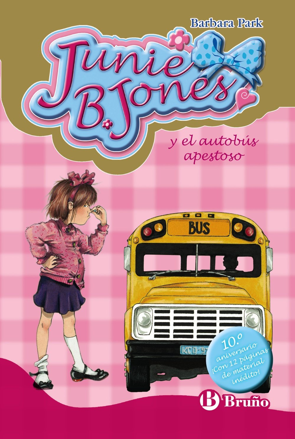 Junie B. Jones y el autobús apestoso / Junie B. Jones and.