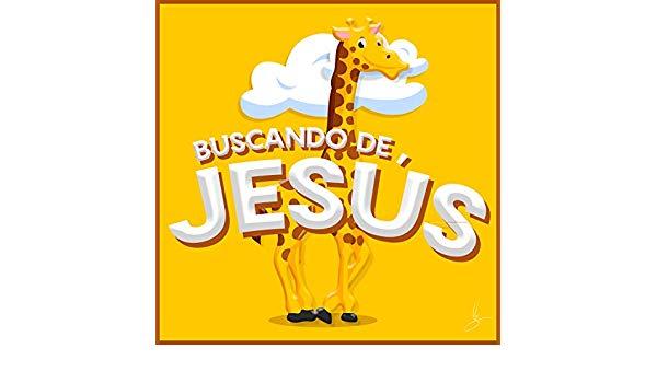 Buscando De Jesús (De La Boca De Los Niños \
