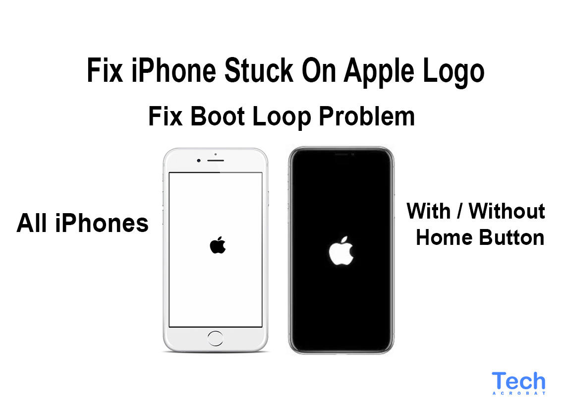 How To Fix iPhone Stuck On Apple Logo 2019 [Multiple Ways].