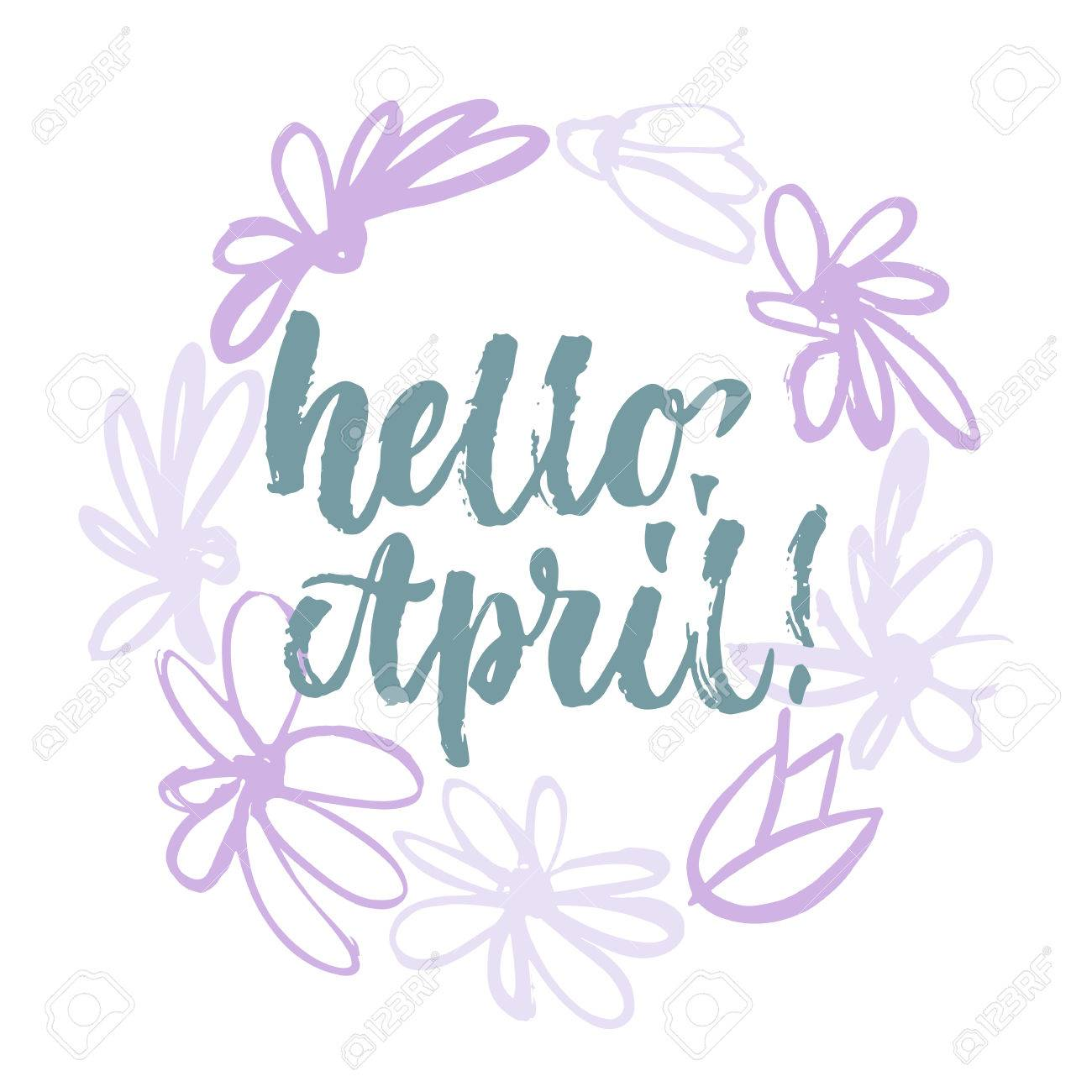 Hello april handwritten lettering calligraphy in the sketch hand...