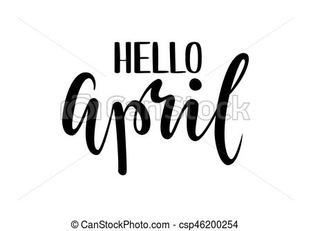Hello april. Hand drawn calligraphy and brush pen lettering..