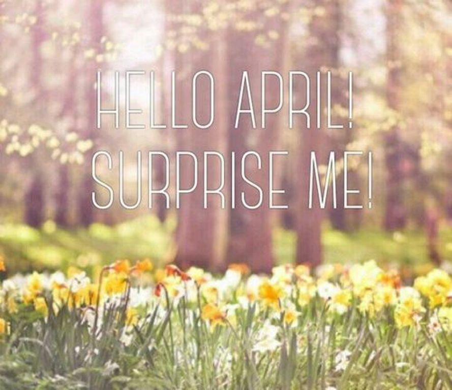 Hello April Surprise Me.