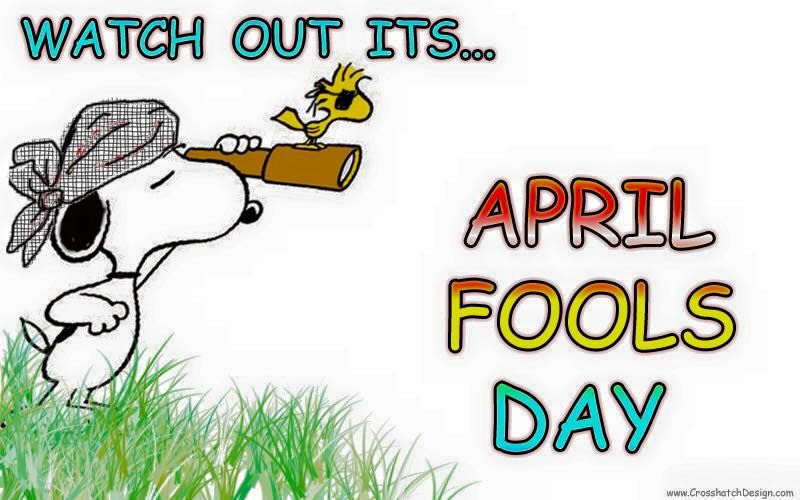 April fools day.