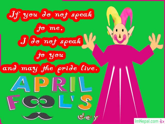 999 Happy April Fool Day SMS, Wishes & Messages in English 2019.
