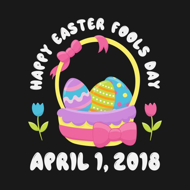 Check out this awesome \'Happy+Easter+Fools+Day+April+1+2018.