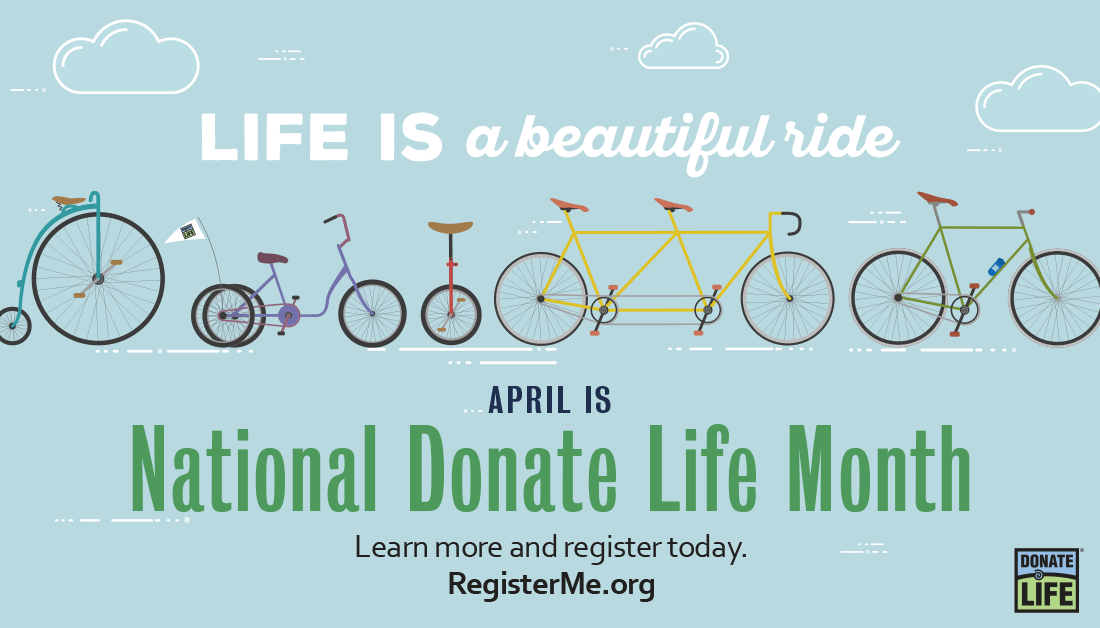 April is National Donate Life Month.