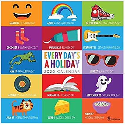 2020 WHAT EVERYDAY\'S A HOLIDAY CALENDAR WITH 2 FREE YEAR.