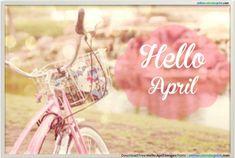 53 Best Hello April images.