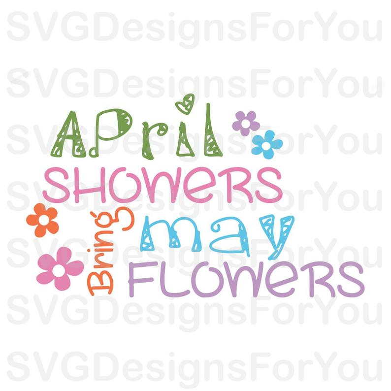 April Showers Bring May Flowers SVG Design.