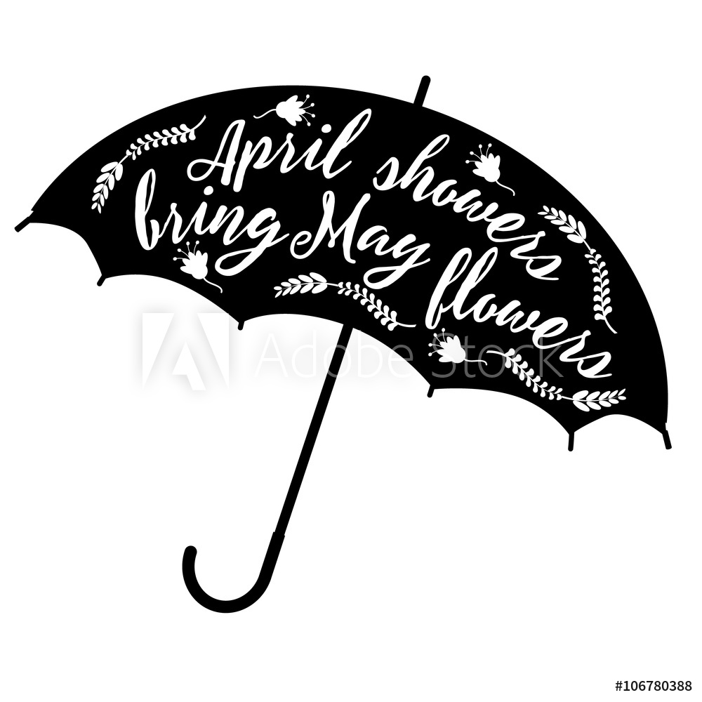 Photo & Art Print April showers bring May flowers design EPS.