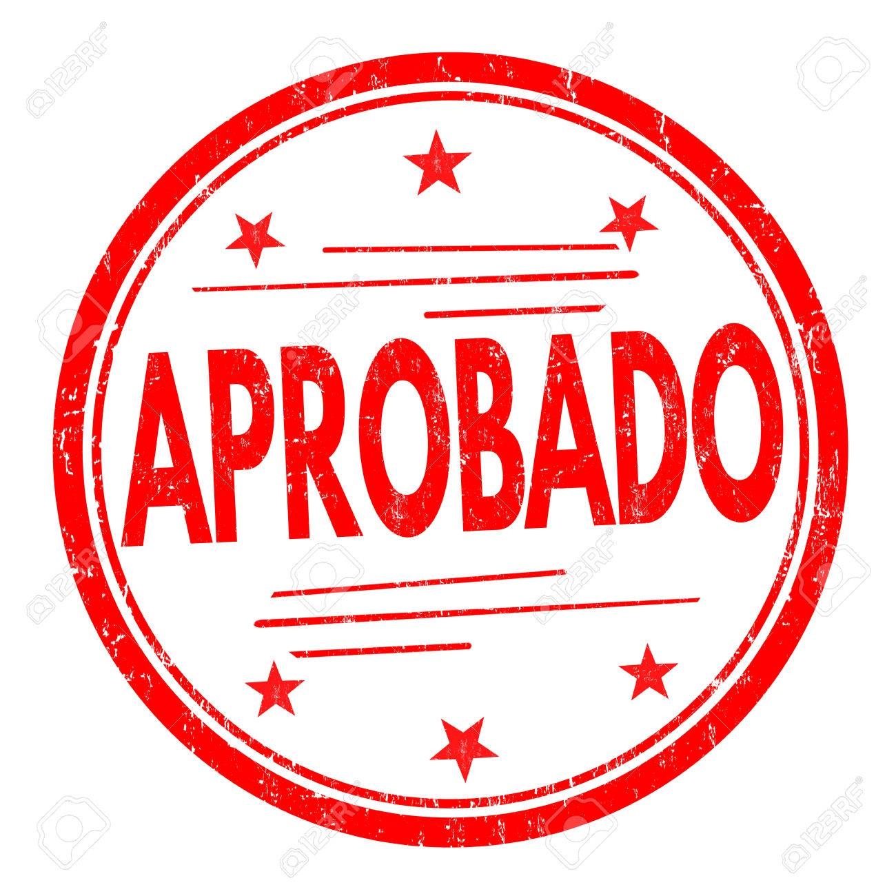 Aprobado (approved) grunge rubber stamp on white ( in spanish...