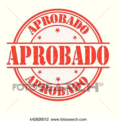 Aprobado (approved) sign or stamp Clipart.