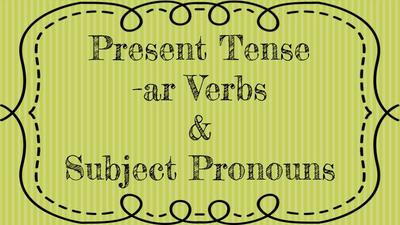 Subject Pronouns and Present Tense.