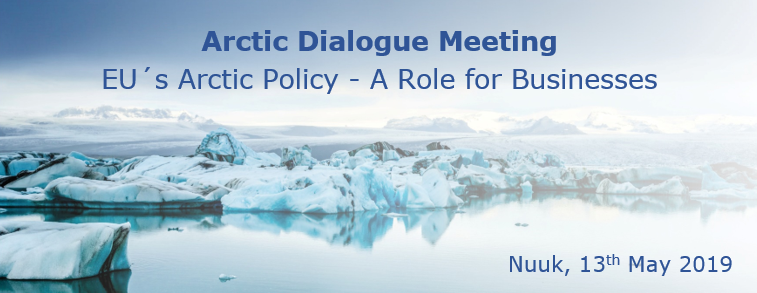 NEW DIALOGUE MEETING ON EU'S ARCTIC POLICY, MAY 13TH.