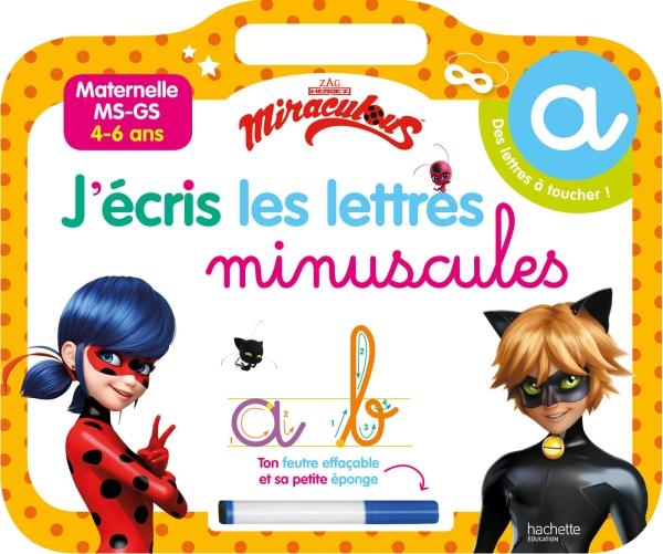 Ardoise Miraculous J\'écris les lettres minuscules.