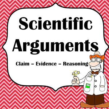 Writing Scientific Arguments with Claim Evidence Reasoning.